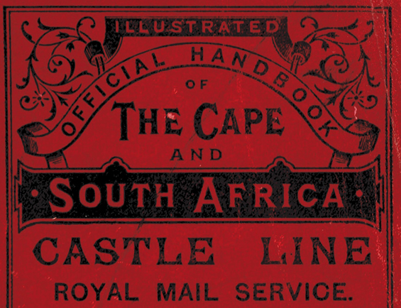 [Illustrated Official Handbook of the Cape and South Africa. A r